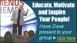 Have Dave Speak to Your Group