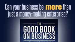 Can your business be MORE than just a money-making enterprise?