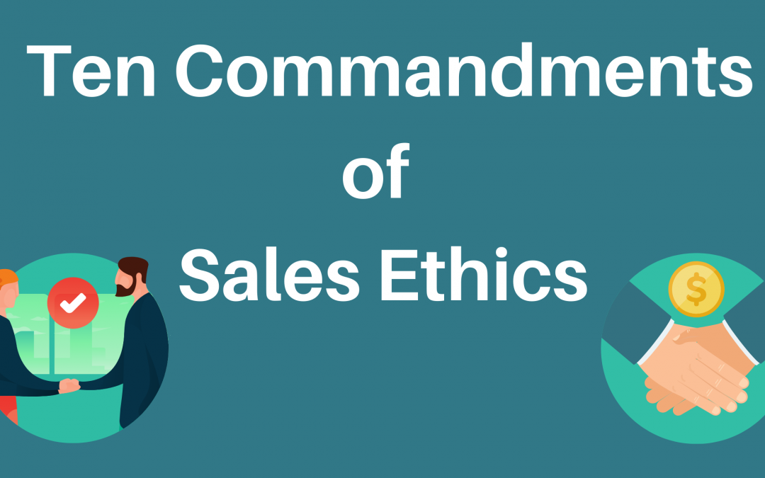 Ten Commandments of an Ethical Salesperson
